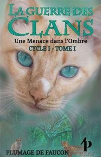 La Guerre des Clans - L'Ennemie de l'Ombre - Cycle I Tome I cover