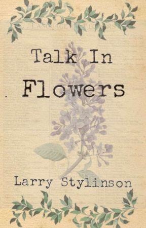 Talk In Flowers | Larry Stylinson by GrauesBluemchen