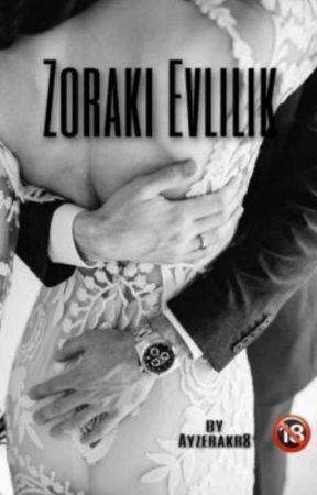 Zoraki Evlilik +18 by Ayzerakr6