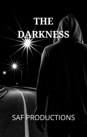 The Darkness by HorrorAllTheWay
