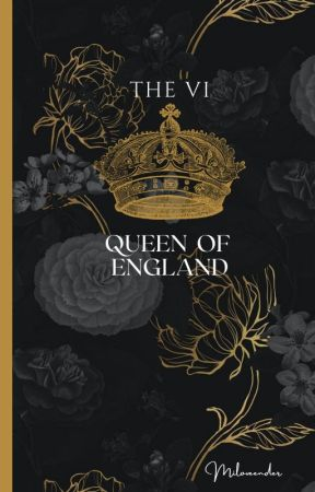 THE VI: Queen of England by miloveender