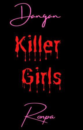Danganronpa: Killer Girls by -Cress-