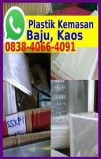 Plastik Untuk Baju Gamis 0838 4066 4091{WA} by vendor400tokoharga
