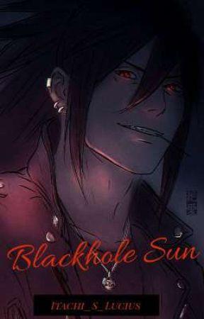 Blackhole Sun by Itachi_S_Lucius