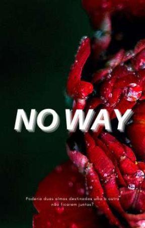 No Way (Lauren/You) by lesbianflmj