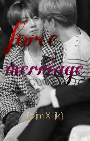 Force marriage[p.jm X j.jk] by Sweet_but_pxycho