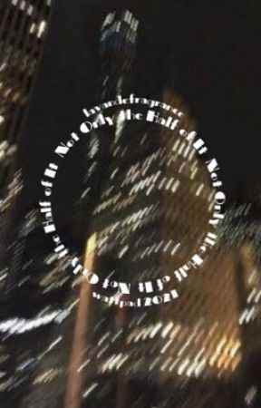 𝐍𝐨𝐭 𝐎𝐧𝐥𝐲 𝐭𝐡𝐞 𝐇𝐚𝐥𝐟 𝐨𝐟 𝐈𝐭 by lavandefragrance
