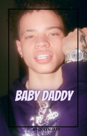 My Baby Daddy by -QueenJayy-