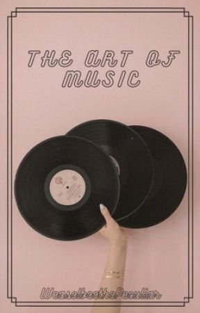 The Art of Music by WeaselbeeThePeculiar