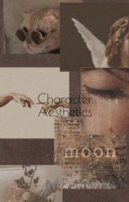 Character Aesthetics  by HoeforFredWeasley17