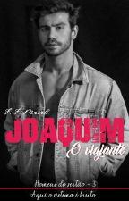 Joaquim - O viajante (Homens do sertão) -3, de F_F_MACAL