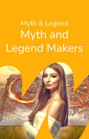 Myth and Legend Makers by mythandlegend