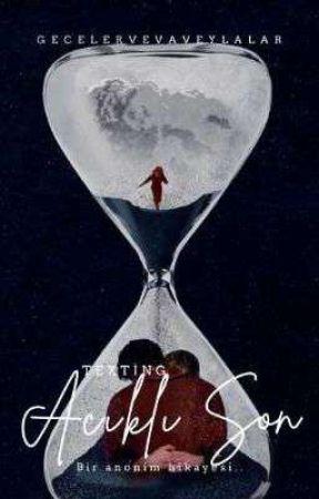 ACIKLI SON  TEXTİNG   by gecelervevaveylalar