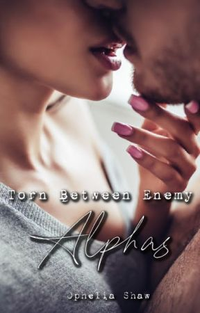 Torn Between Enemy Alphas by FullMoonScribe