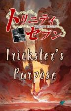 Trinity Seven: Trickster's Purpose by Winter_Wanderer