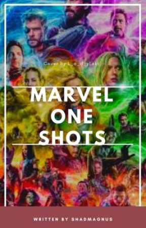 Marvel one shots { requests available }  by shadmagnus