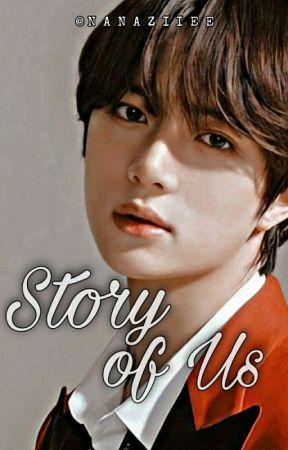 [2]. Story of Us - [Choi Beomgyu |✔] by Nanaziiee