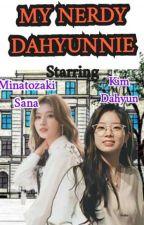 My Nerdy Dahyunnie || Saida Fanfic by Kim_ShibsTofu