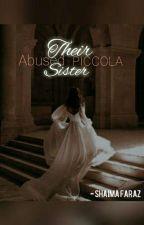 Their Abused PICCOLA Sister.      ( Slow Uploading) by shaimafaraz