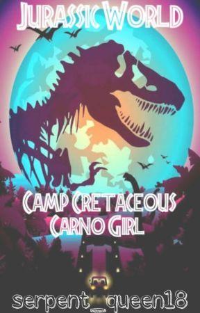 Camp Cretaceous: Carno-Girl by serpent_queen18