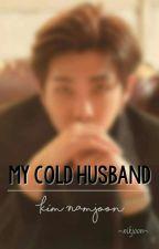 My cold Husband by NanNikoyaJoon7