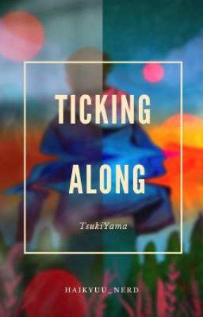 Ticking Along ~ TsukiYama  by Haikyuu_nerd