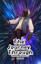 The Journey Through - Fandom Fathoms! Book 1 by WeebKnight9
