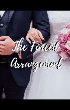 The Forced Arrangement by SofaBofaLofa14