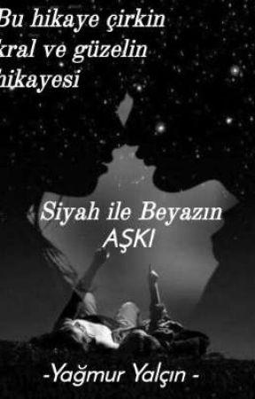 Siyah ile Beyazın AŞKI  by Yamuryaln758