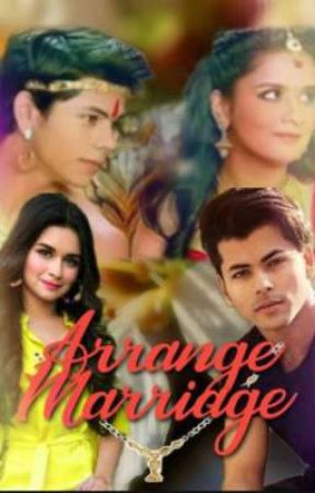 Arrange Marriage ( Update On Every Friday)  by Sidneetfantasy