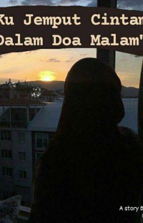 Ku Jemput Cintamu Dalam Doa Malam by padmaa09