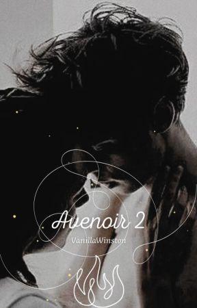 Avenoir| Band 2 [18+] by VanillaWinston