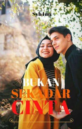 BUKAN SEKADAR CINTA by Syh4nn
