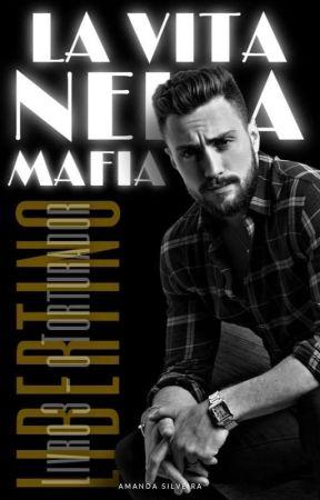 LA VITA NELLA MAFIA 3 by AutoraAmandaSilveira