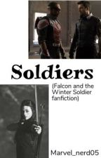 Soldiers [Falcon and the Winter Soldier fanfiction] by Marvel_nerd05