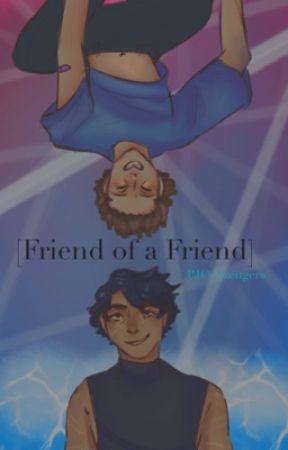 [Friend of a Friend] PJO x Marvel by Juliet_Nebula
