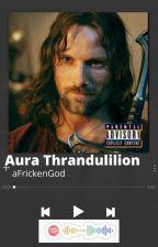 Aura Thranduilion | Legolas's Sister | Lord of the Rings | Fan Fiction | by AnonymousClassyDuck