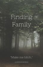 Finding Family by ilikereading76545