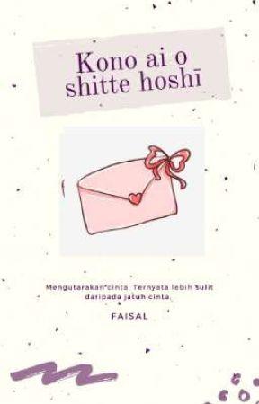 Kono Ai o shitte hoshī  by PikirKerri