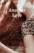 Another Love~J.J. {1} by TheGroovyWriter