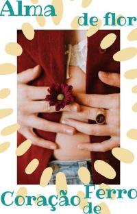 Alma de Flor, Coração de Ferro cover