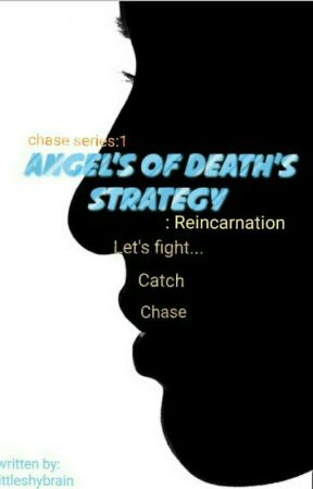 Angel Of Death's Strategy: Reincarnation [Chase Series:#1] by Jelxany