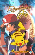 Pokemon:The Extraordinary Boy by Auramour