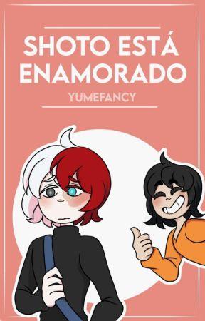 Shoto está enamorado; bktd by yumefancy