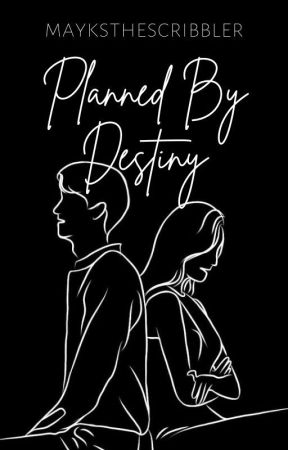 Planned By Destiny (SOON) by MyticalSunshine