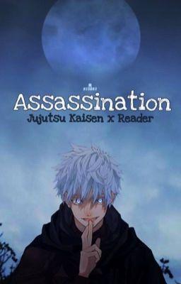 Assassination || Jujutsu Kaisen