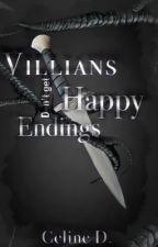 Villains don't get Happy Endings by Celine107_
