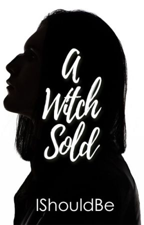 A Witch Sold by Ishouldbe