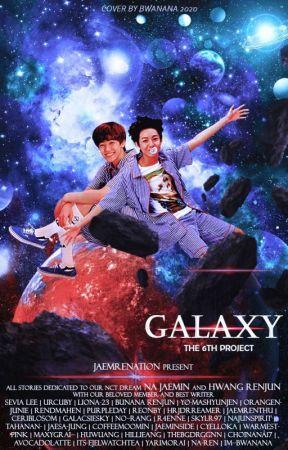 Galaxy - JaemRen Story🌿 by jaemrenation