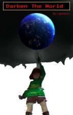 Darken the World (Malereader x BNHA) [COMPLETE] by Lightdorus